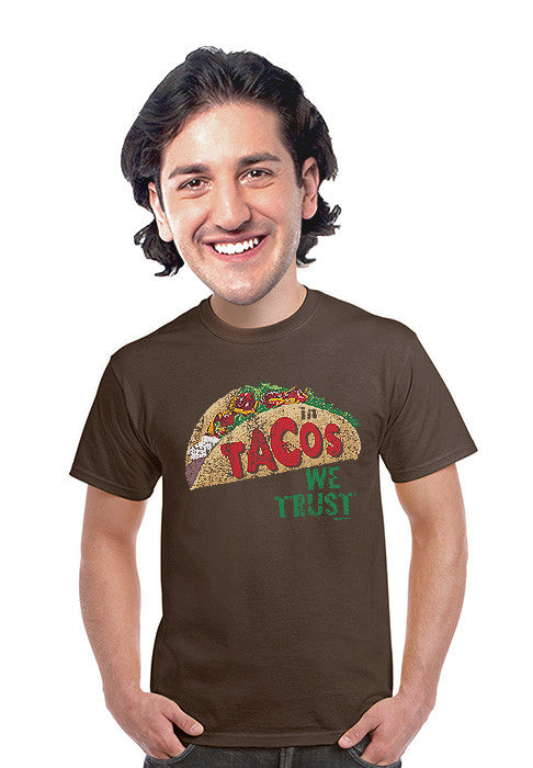 in tacos we trust t-shirt