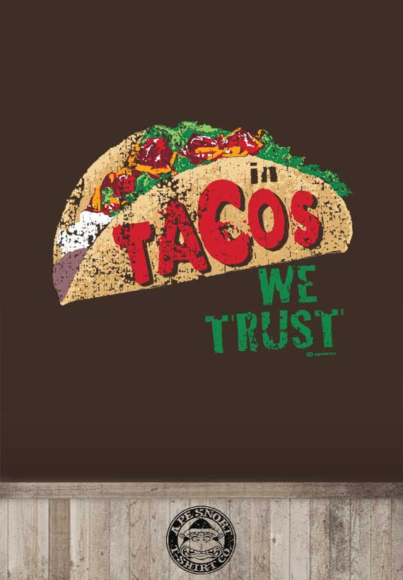in tacos we trust womens t-shirt