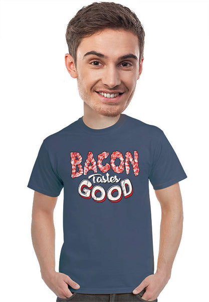 bacon tastes good t-shirt