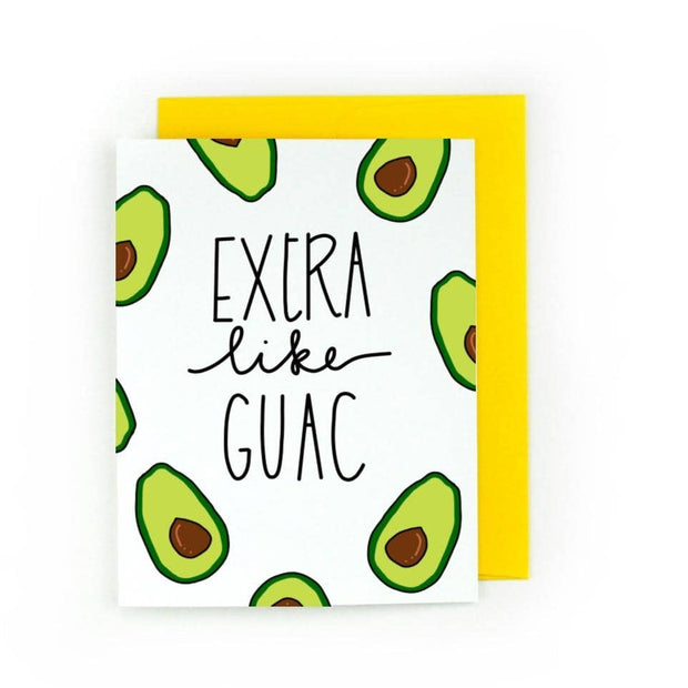 Extra Like Guac Card