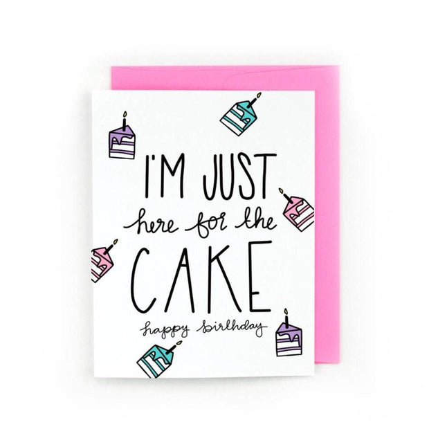 Just Here for the Cake Card