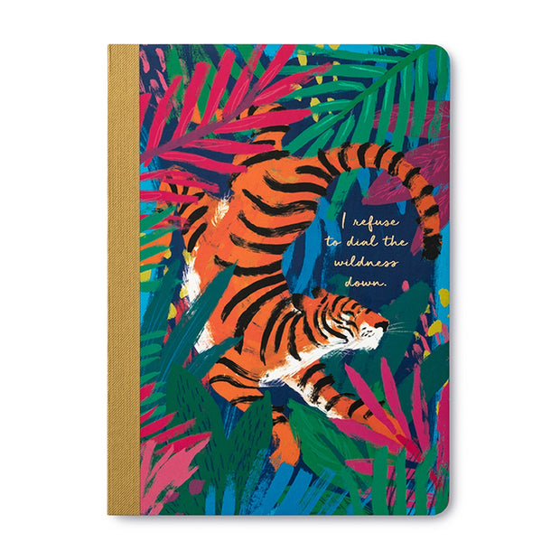 Refuse to Dial the Wildness Down Notebook