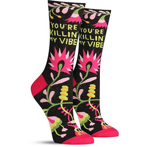 You're Killing My Vibe Women's Crew Socks