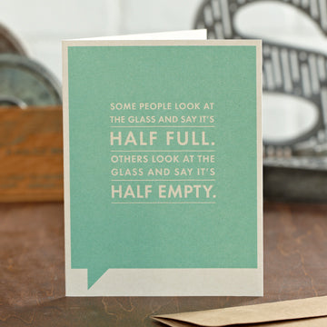 """Some People Look at the Glass"" Funny Friendship Card"