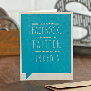 """I Liked You On Facebook"" Funny Friendship Card"