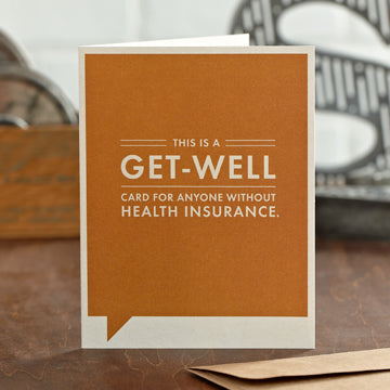 """This is a Get-Well For Anyone Without"" Funny Get Well Card"