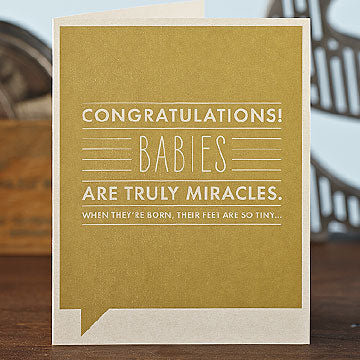 """Congratulations! Babies are Truly Miracles"" Card"