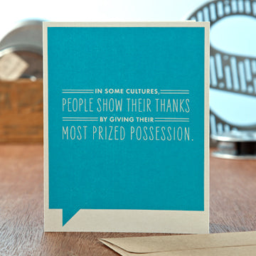 """In Some Cultures, People Show Their Thanks"" Funny Thank You Card"