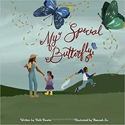 My Special Butterfly: A Book To Help Children Understand A Loved One's Life With Lupus