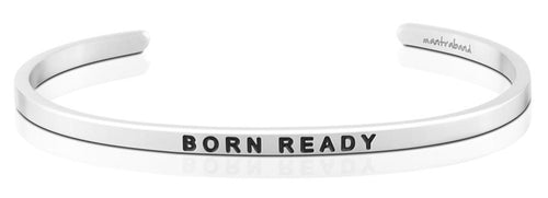 Born Ready MantraBand