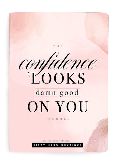 Confidence Looks Good On You Notebook