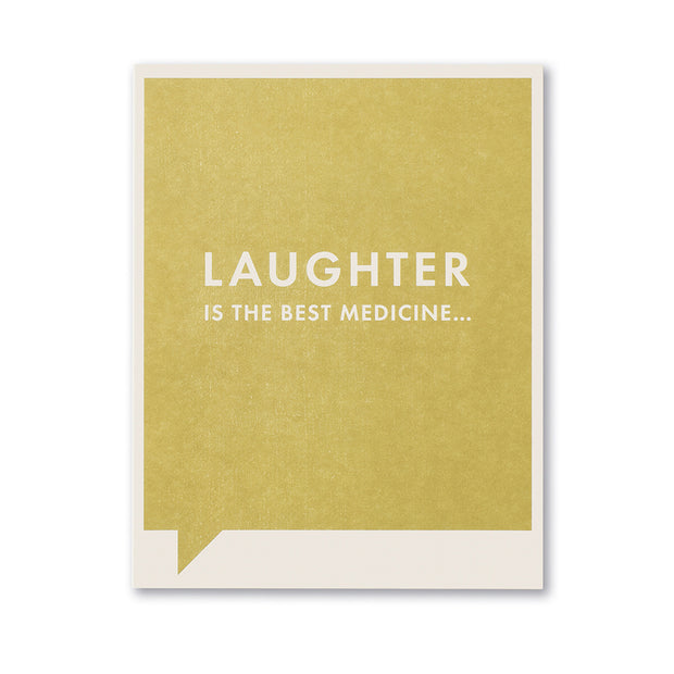"""Laughter is the Best Medicine"" Funny Get Well Card"