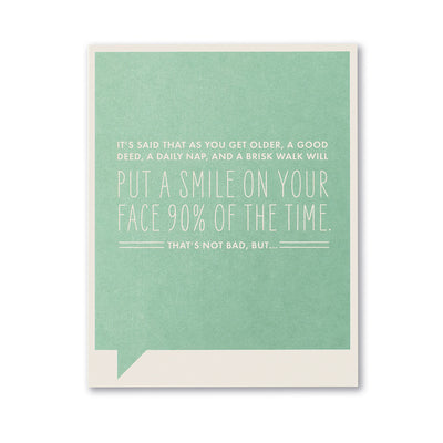 """It's Said That as You Get Older"" Just for Laughs Cards"