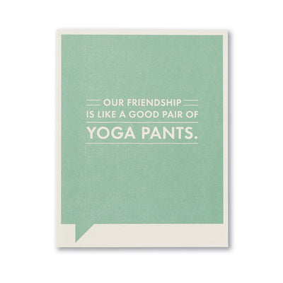 """Our Friendship is Like"" Funny Friendship Card"