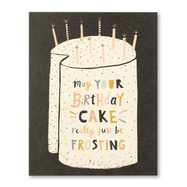 May Your Birthday Cake Really Just Be Frosting Card