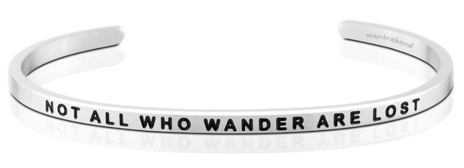 Not All Who Wander Are Lost Mantraband