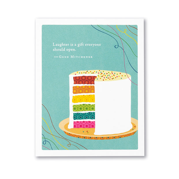 """Laughter is a Gift Everyone Should Open"" Birthday Card"