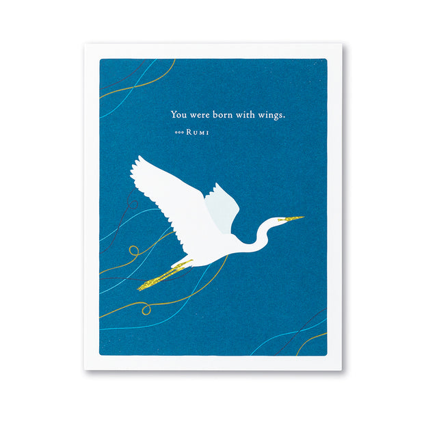 """You were Born with Wings"" Encouragement Card"
