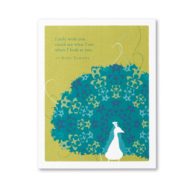 """I Only Wish You Could See"" Encouragement Card"