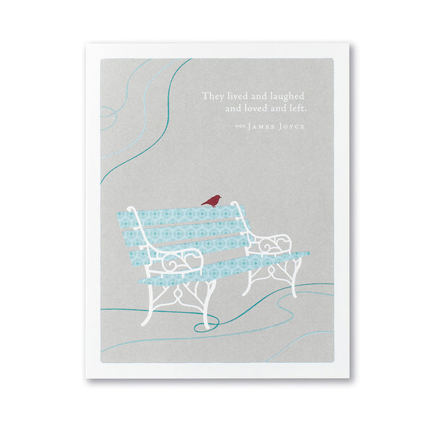 """They Lived and Laughed and Loved"" Sympathy Card"