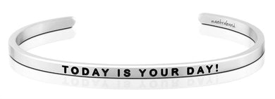 Today Is Your Day! MantraBand