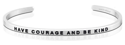 Have Courage And Be Kind MantraBand