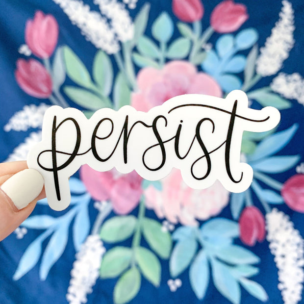 Persist Sticker