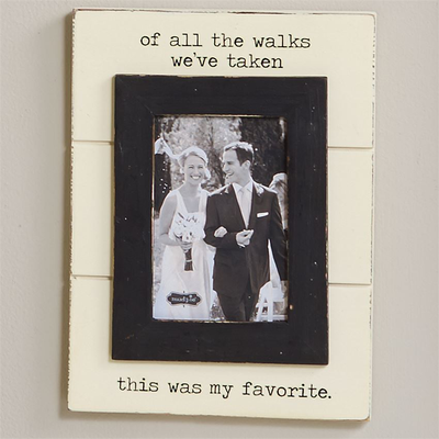 Of All The Walks Picture Frame