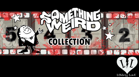 Something Weird Collection