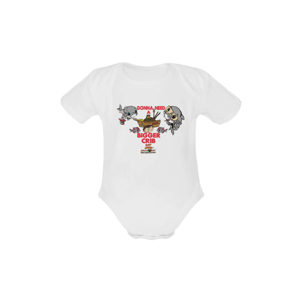 INFANT- ONESIE SHORT SLEEVE- GONNA NEED A BIGGER CRIB