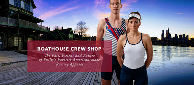 Boathouse Crew Shop – The Past, Present and Future of Philly's Favorite American-Made Rowing Apparel