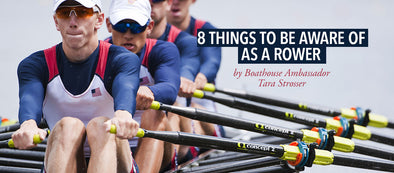 The 8 Things to Be Aware of as a Rower
