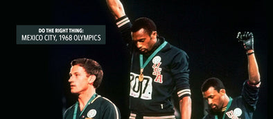 Do The Right Thing: Mexico City, 1968 Olympics