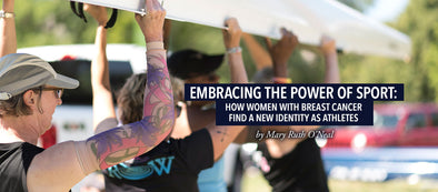 Embracing the Power of Sport: How Women With Breast Cancer Find A New Identity As Athletes