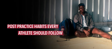 Post Practice Habits Every Athlete Should Follow