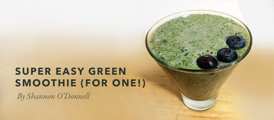 Super Easy Green Smoothie (For One!)