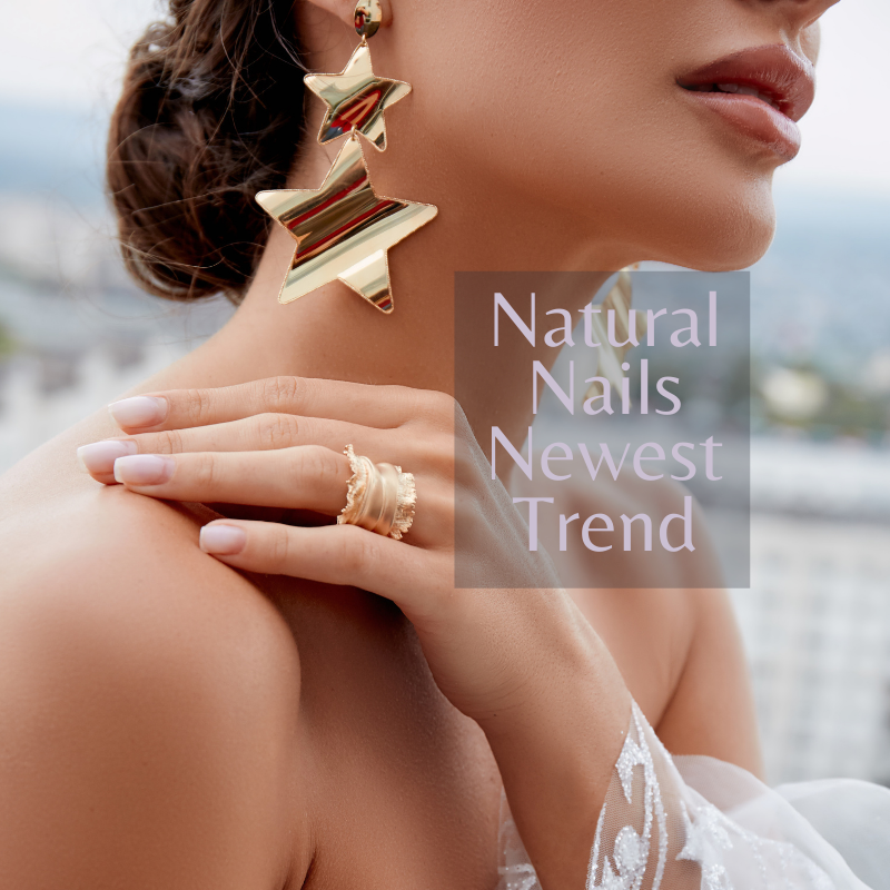 Natural Nails the Newest Trend