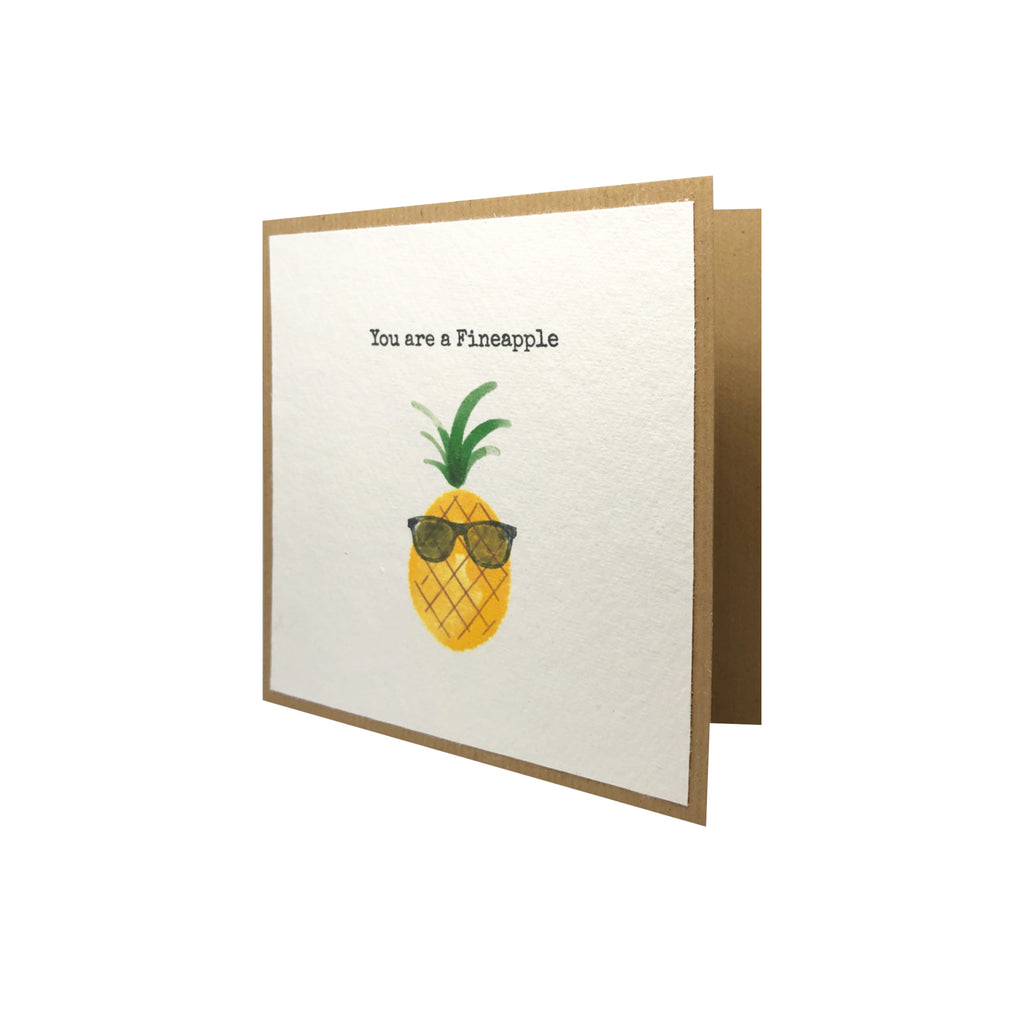 'You are a Fineapple' Greeting Card