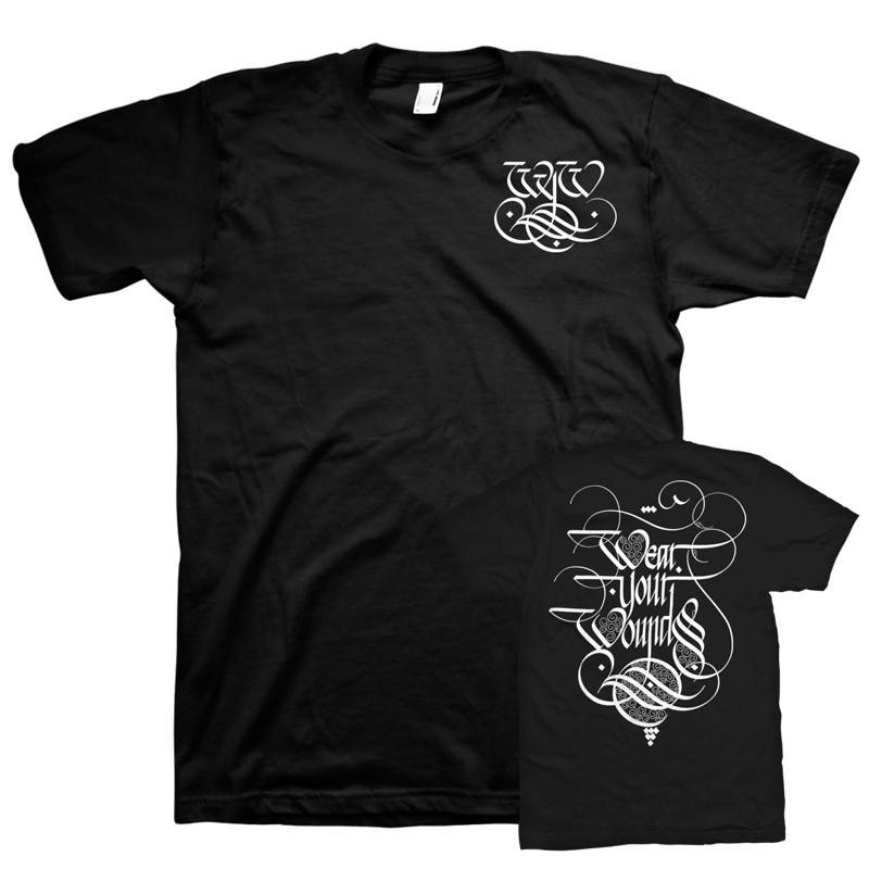 "Wear Your Wounds ""Calligraphy Logo: Two"" T-Shirt"
