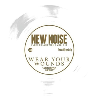"Wear Your Wounds ""Arthritic Heart"" 7"" Flexi (w/ New Noise #31)"