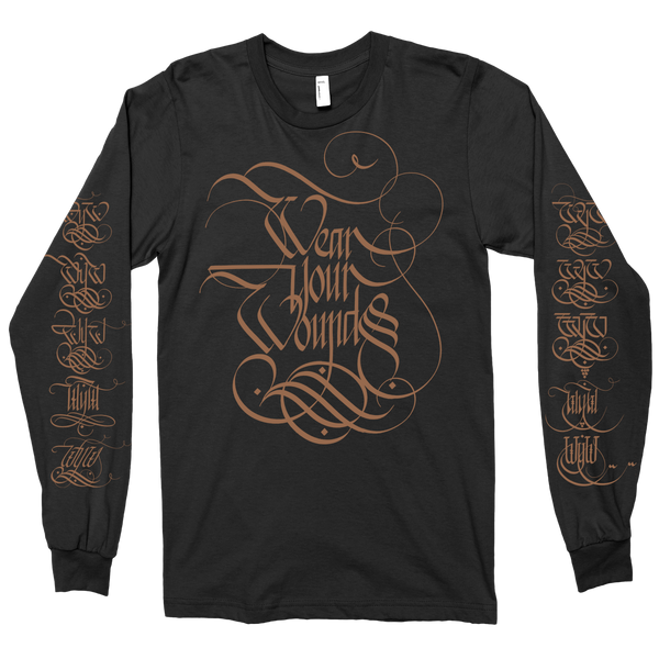 "Wear Your Wounds ""Calligraphy: Gold"" Longsleeve T-Shirt"
