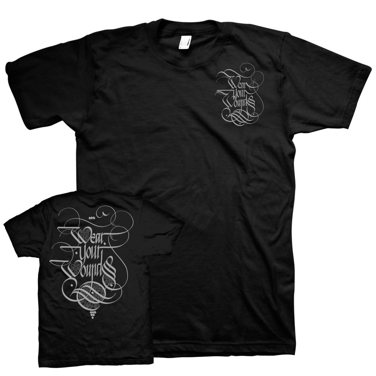 "Wear Your Wounds ""Calligraphy Chest Print: Silver"" T-Shirt"