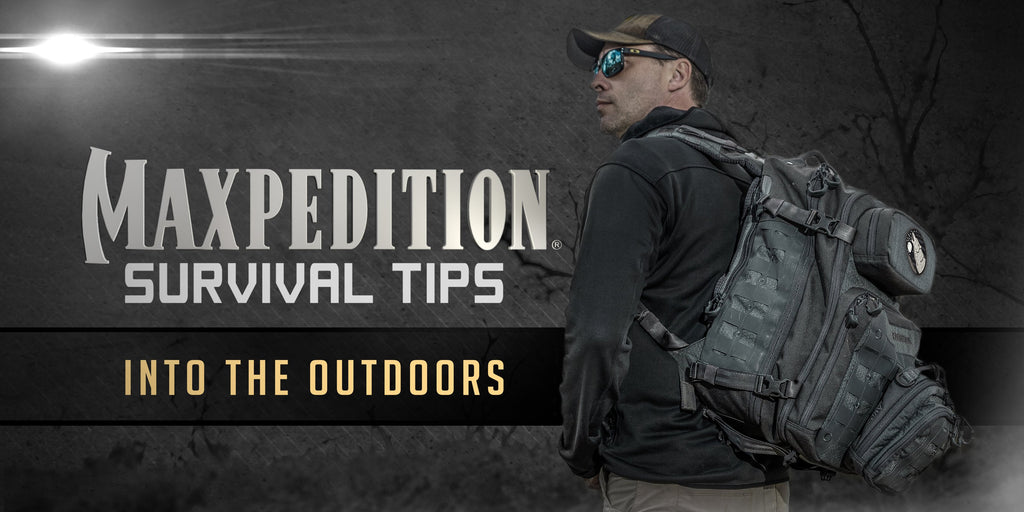 Maxpedition Survival Tips - Into the Outdoors with Thomas Coyne - Season 1