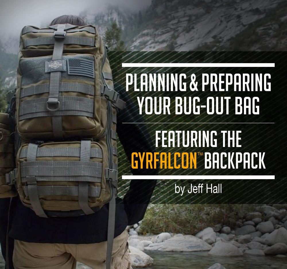 Planning and Preparing Your Bug-Out Bag by Jeff Hall