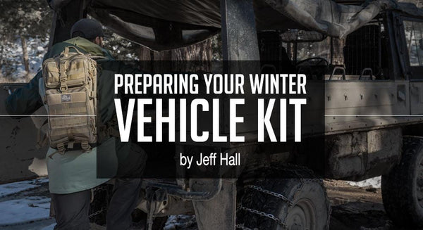 Preparing Your Winter Vehicle Kit by Jeff Hall
