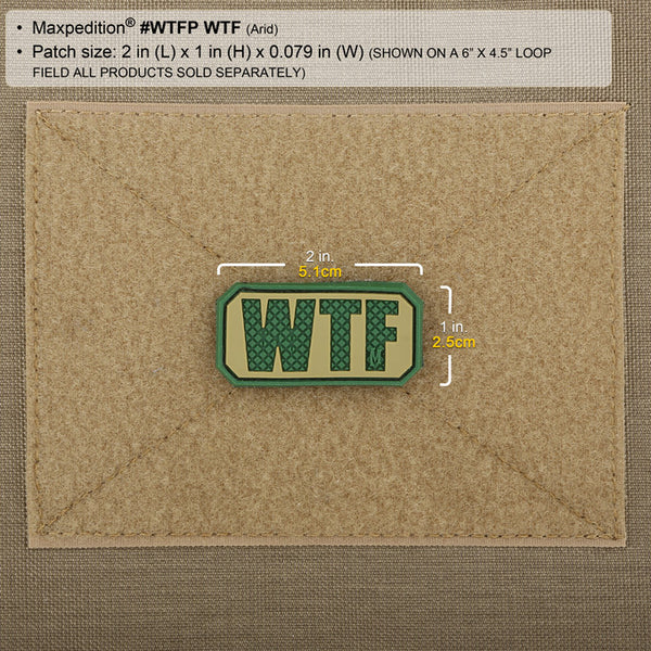 WTF PATCH - MAXPEDITION, Patches, Military, CCW, EDC, Tactical, Everyday Carry, Outdoors, Hiking, Camping, Bushcraft, Gear, Police Gear, Law Enforcement