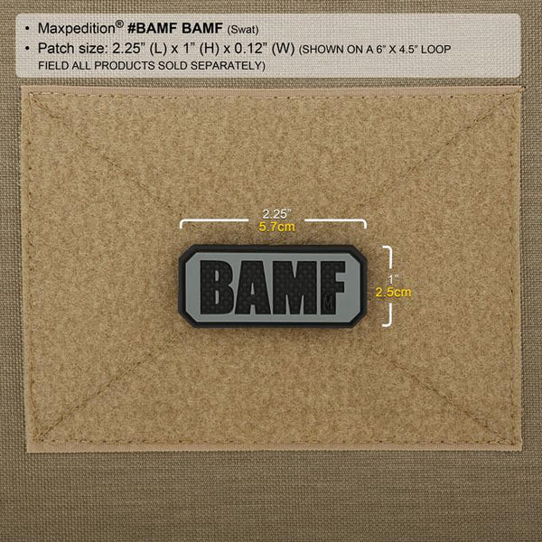 BAMF PATCH - MAXPEDITION, Patches, Military, CCW, EDC, Tactical, Everyday Carry, Outdoors, Nature, Hiking, Camping, Bushcraft, Gear, Police Gear, Law Enforcement
