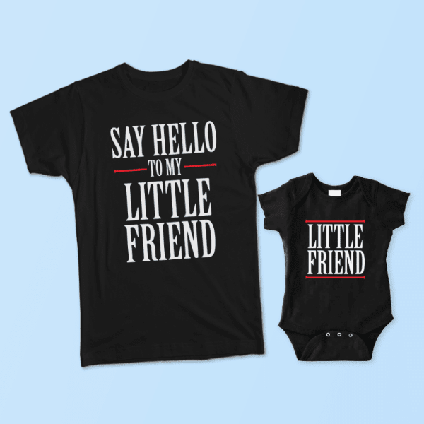 Say Hello To My Little Friend Matching Shirt Set Father And Son