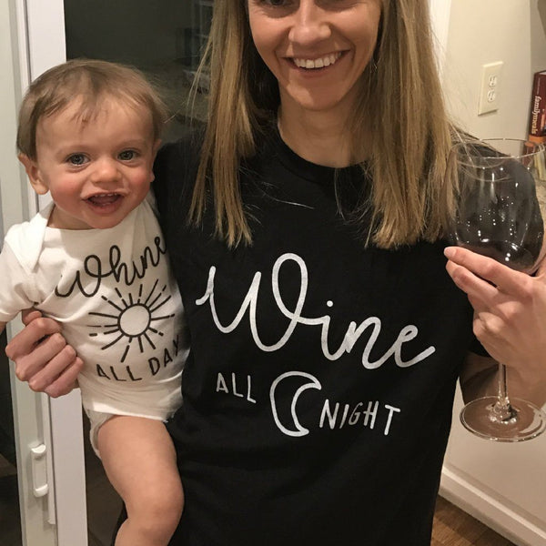 Whine All Day - Wine All Night (Mom Matching Set) Cole   Coddle Clothing 997f65a07