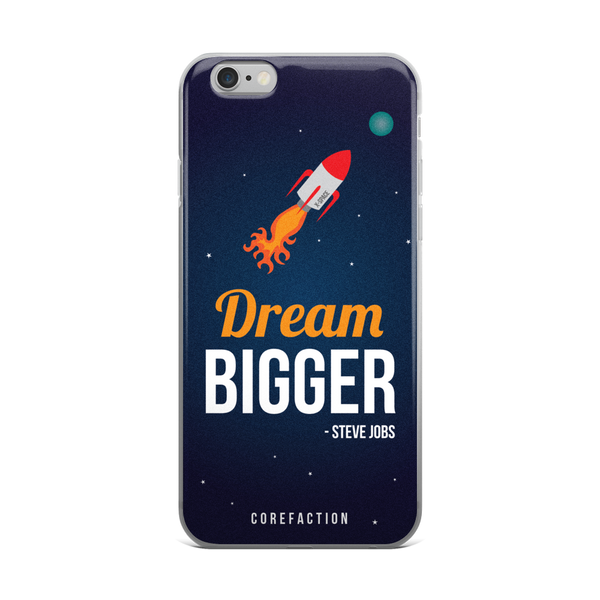 Dream Bigger iPhone Case